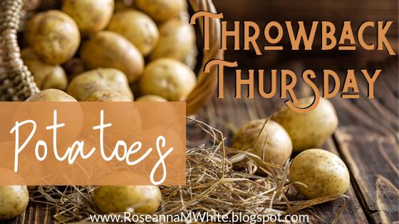 Throwback Thursday…Potatoes