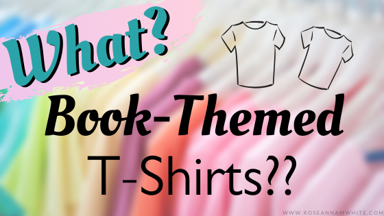 What? Book-Themed T-Shirts??