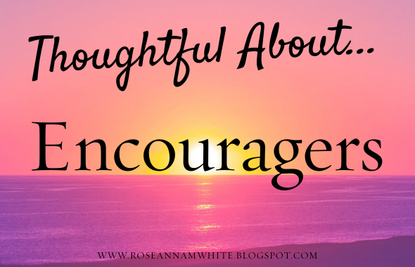 Thoughtful About . . . Encouragers