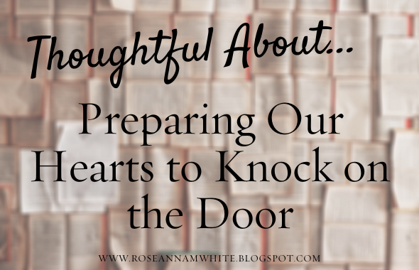 Thoughtful About . . . Preparing Our Hearts to Knock on the Door