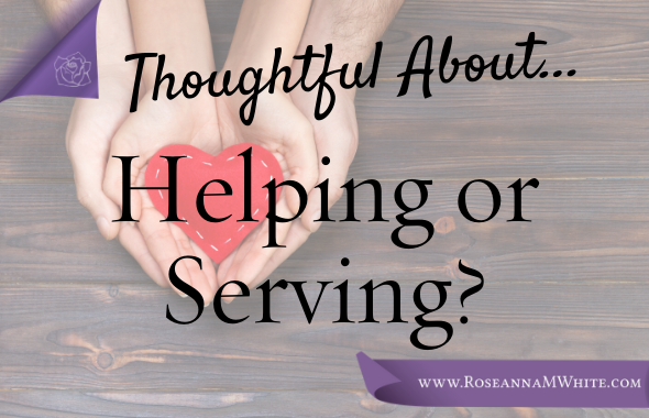 Helping or Serving?